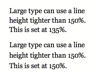 Larger type can have tighter spacing